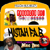 Yellow Bus Beats — Mistah F.A.B.