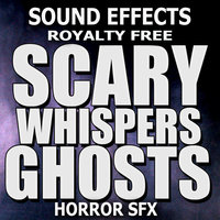 Scary Whispers, Ghosts, Horror Sound Effects — Sound Effects Royalty Free