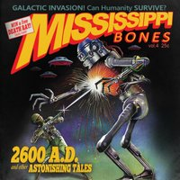 2600 AD: And Other Astonishing Tales — Mississippi Bones
