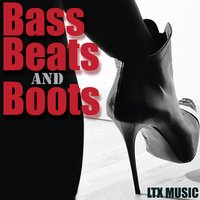 Bass Beats and Boots — сборник