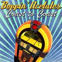 Boppin' Acetates Coast to Coast — сборник