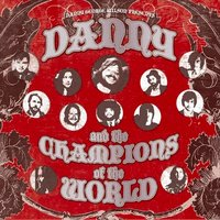 Danny & The Champions of the World — Danny & The Champions of the World