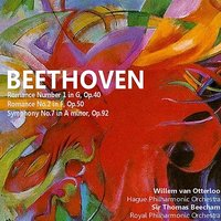 Beethoven: Romance No. 1 in G, Romance No. 2, Symphony No. 7 — Royal Philharmonic Orchestra, Sir Thomas Beecham, Willem van Otterloo, Hague Philharmonic Orchestra, Людвиг ван Бетховен