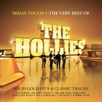 Midas Touch - The Very Best Of The Hollies — The Hollies