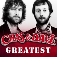 Greatest — Chas & Dave