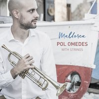 Mallorca. Pol Omedes with Strings — Lluc Casares, Joan Terol, Kristina Trezune, Mátyás Gayer, Guillem Vellvé, Jan Omedes