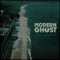 Yours, Regrettably — Modern Ghost