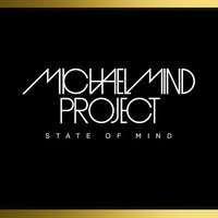 State of mind — Michael Mind Project
