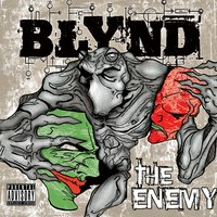 The Enemy — Blynd