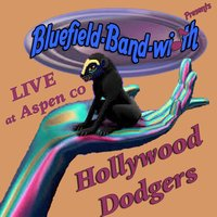 Hollywood Dodgers — Bluefield-Band-Width