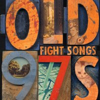 Fight Songs — Old 97's