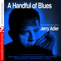 A Handful of Blues — Jerry Adler