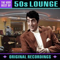 50s Lounge - The Very Best Of — сборник
