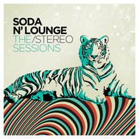 Soda N' Lounge: The Stereo Sessions — сборник