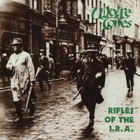 Rifles Of The I.R.A. — The Wolfe Tones