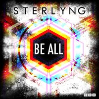 Be All — Sterlyng