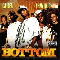 Da Bottom Vol. 2 — DJ Ideal, Chamillionaire