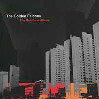 The Honduras Album — The Golden Falcons