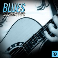 Blues: Chicago Sound, Vol. 4 — сборник