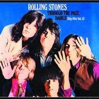 Through The Past Darkly (Big Hits Vol.2) — The Rolling Stones