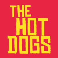 The Hot Dogs — The Hot Dogs
