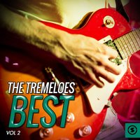 The Tremeloes Best, Vol. 2 — The Tremeloes