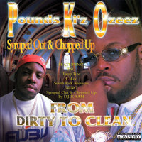 From Dirty To Clean Syruped Out & Chopped Up — P.K.O.