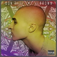 Don't Frown — Daniel Hall