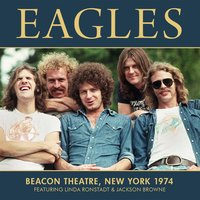 Beacon Theatre, New York 1974 — Eagles