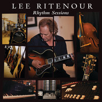 Rhythm Sessions — Lee Ritenour