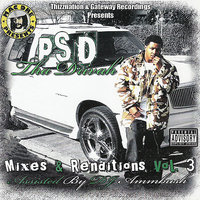 Mixes & Renditions, Vol. 3 — PSD Tha Drivah