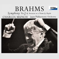 Brahms: Symphony No. 1 & Variation on a Theme by Haydn — Иоганнес Брамс, Charles Munch, Japan Philharmonic Orchestra, Charles Munch|Japan Philharmonic Orchestra