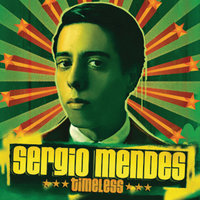 Timeless — Sergio Mendes