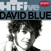 Rhino Hi-Five: David Blue — David Blue