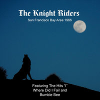 The Knight Riders — Knight Riders