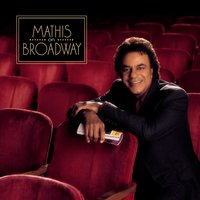 Mathis On Broadway — Johnny Mathis