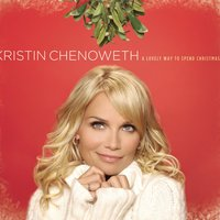A Lovely Way to Spend Christmas — Kristin Chenoweth