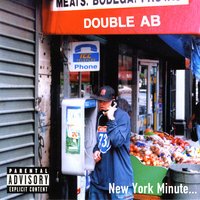 New York Minute... — Double A.B.