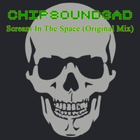 Scream in the Space — Chipsound3ad