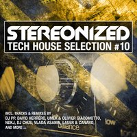 Stereonized - Tech House Selection, Vol. 10 — сборник