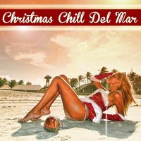 Christmas Chill Del Mar — сборник
