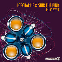 Pure Style - Single — Joecharlie & Sink The Pink, JoeCharlie, Sink The Pink