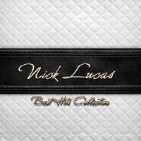 Best Hits Collection of Nick Lucas — Nick Lucas