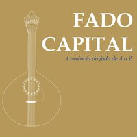 Fado Capital - A Essência do Fado — сборник