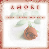 Amore - Great Italian Love Arias — сборник