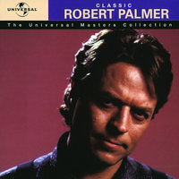 The Universal Masters Collection — Robert Palmer