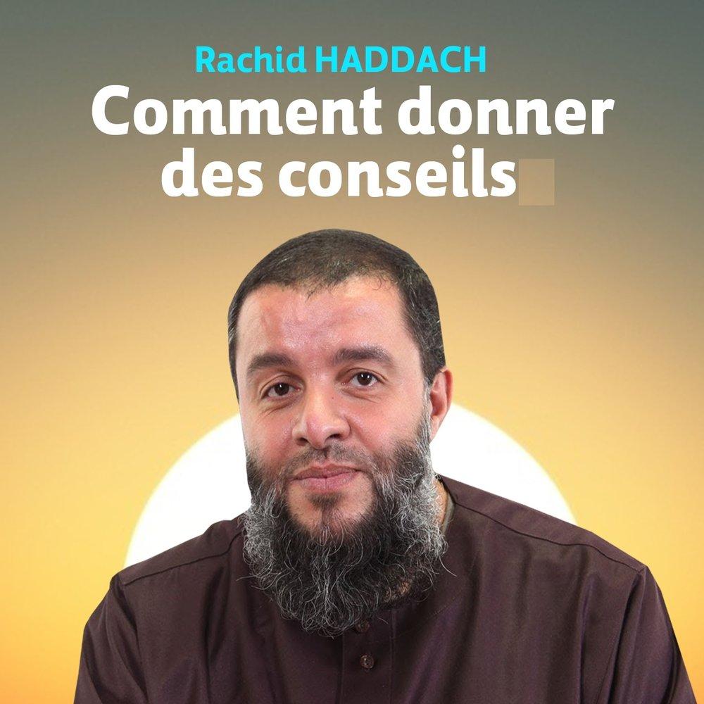 Comment Donner Des Conseils Rachid Haddach