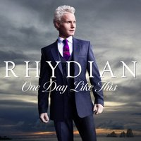 One Day Like This — Rhydian