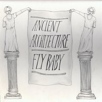 Ancient Architecture — Fly Baby