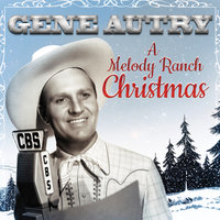 Gene Autry: A Melody Ranch Christmas — сборник